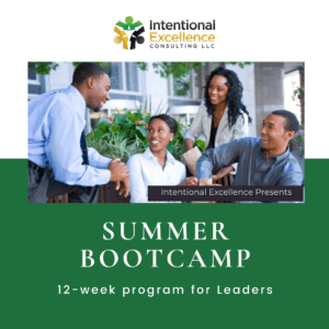 Intentional Excellence - 12-week Summer Bootcamp