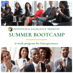 Intentional Excellence - 6-week Summer Bootcamp